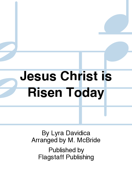 Cover of Jesus Christ is Risen Today