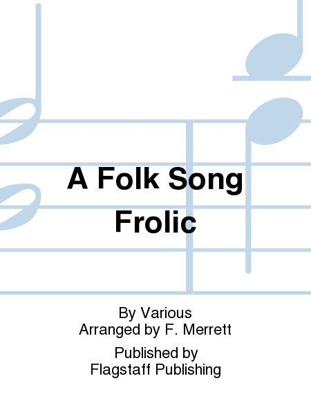 Cover of A Folk Song Frolic
