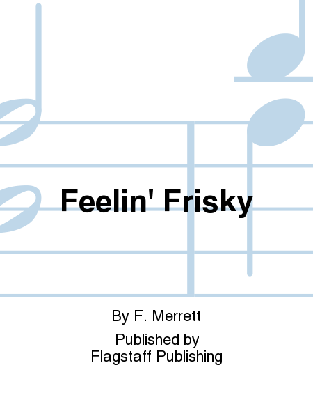 Cover of Feelin' Frisky