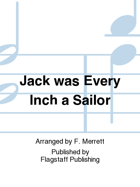 Cover of Jack was Every Inch a Sailor