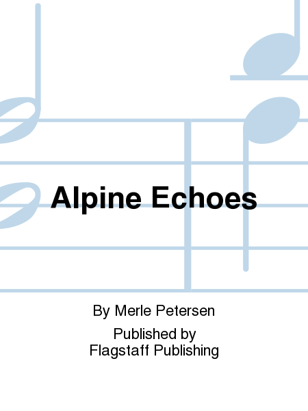 Cover of Alpine Echoes
