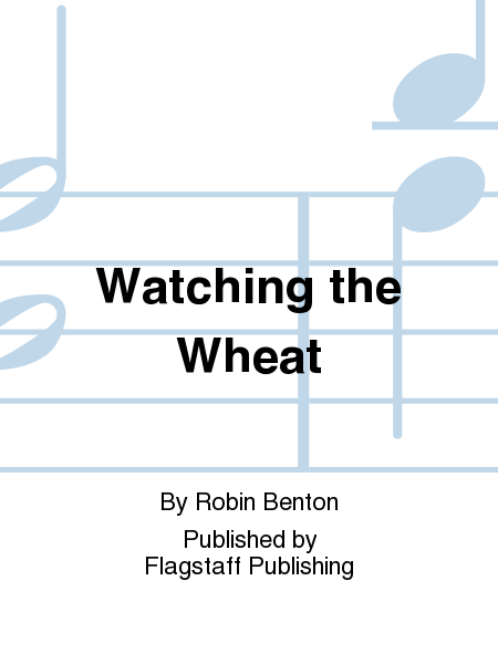 Cover of Watching the Wheat