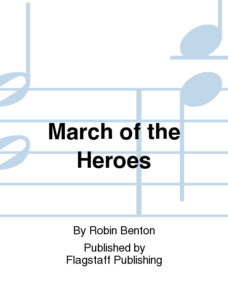 Cover of March of the Heroes