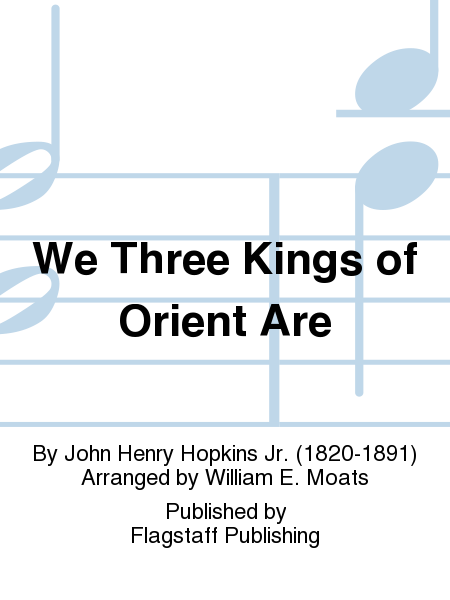 Cover of We Three Kings of Orient Are