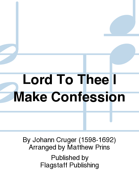 Cover of Lord To Thee I Make Confession