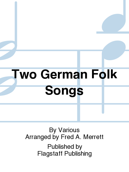 Cover of Two German Folk Songs