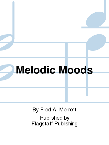 Cover of Melodic Moods