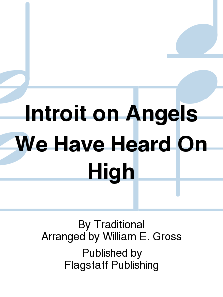 Cover of Introit on Angels We Have Heard On High