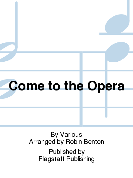 Cover of Come to the Opera