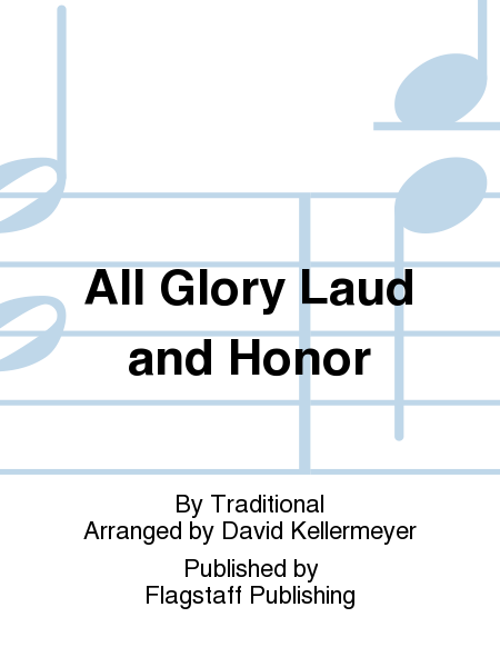 Cover of All Glory Laud and Honor