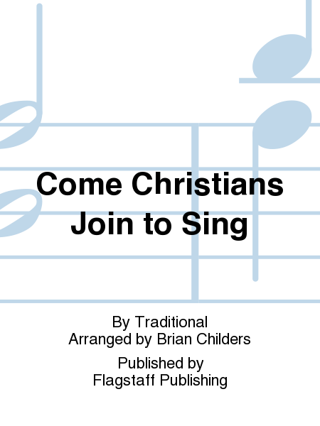 Cover of Come Christians Join to Sing