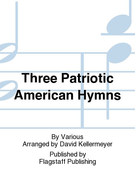 Cover of Three Patriotic American Hymns