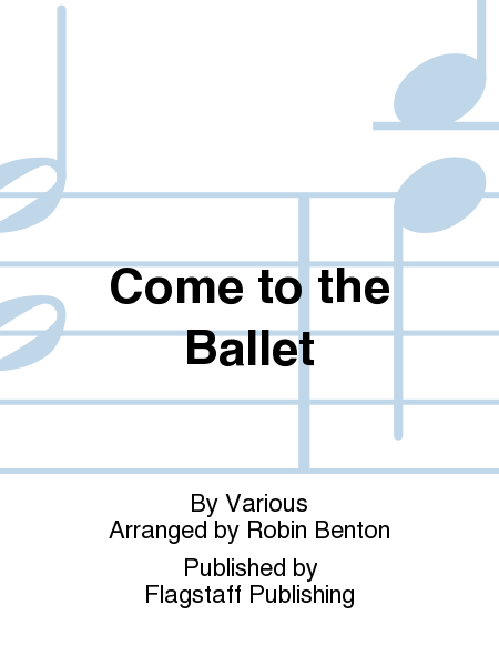 Cover of Come to the Ballet