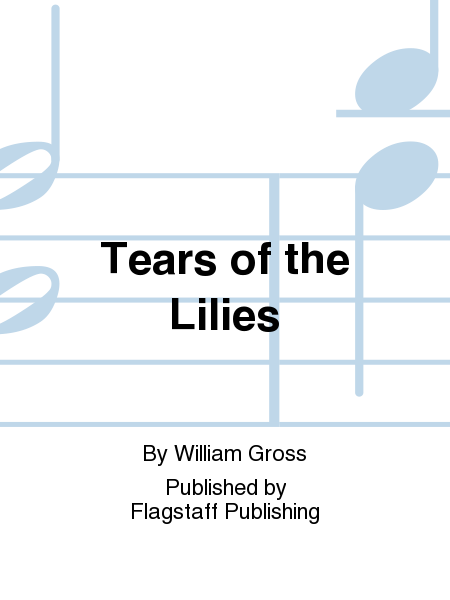 Cover of Tears of the Lilies