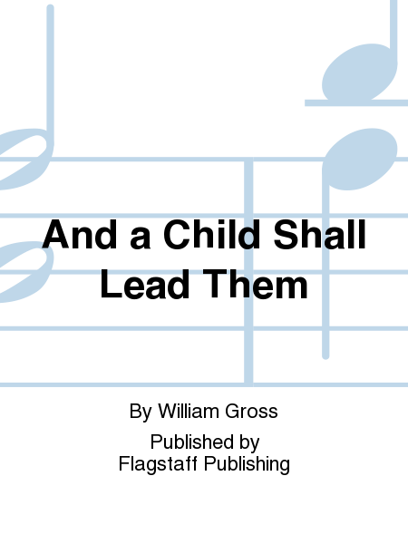 Cover of And a Child Shall Lead Them
