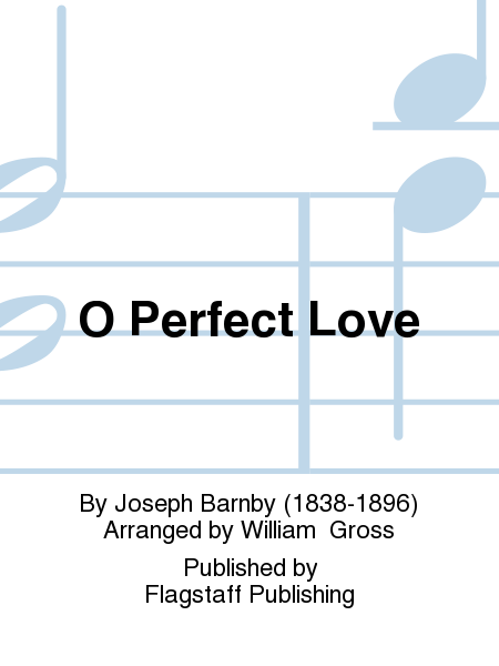 Cover of O Perfect Love