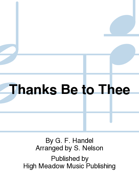 Cover of Thanks Be to Thee