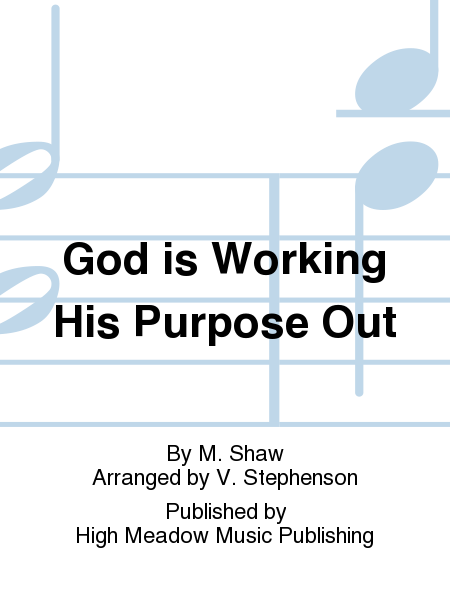 Cover of God is Working His Purpose Out