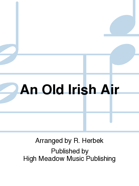 Cover of An Old Irish Air