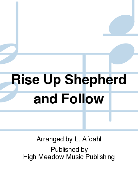 Cover of Rise Up Shepherd and Follow