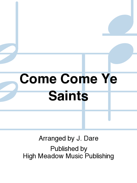 Cover of Come Come Ye Saints