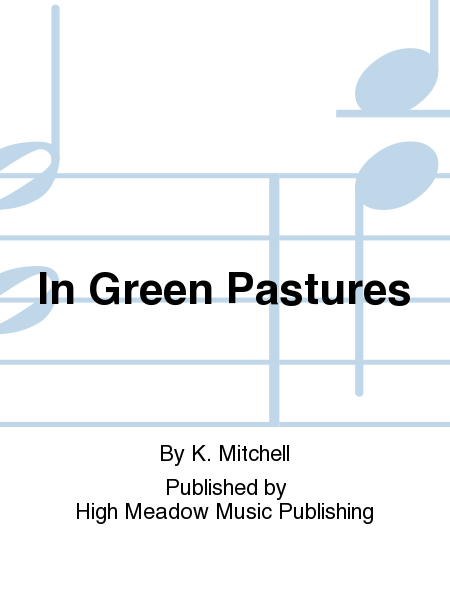 Cover of In Green Pastures