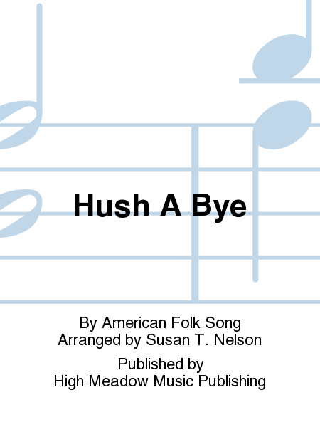 Cover of Hush A Bye