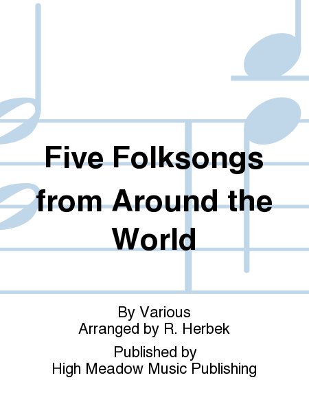 Cover of Five Folksongs from Around the World