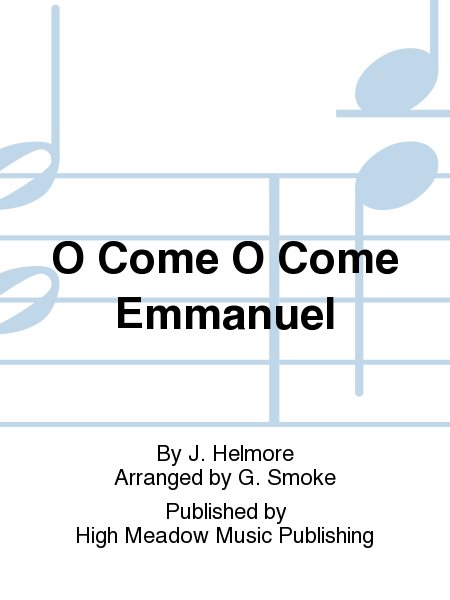 Cover of O Come O Come Emmanuel
