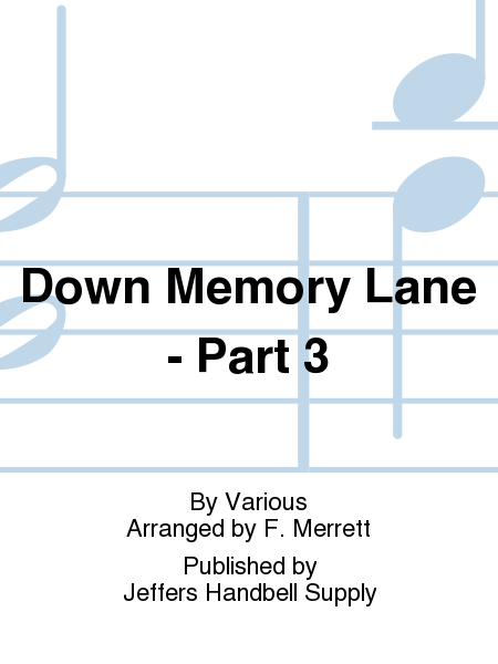 Cover of Down Memory Lane - Part 3