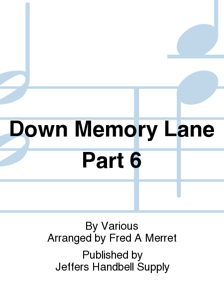 Cover of Down Memory Lane Part 6