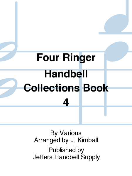 Cover of Four Ringer Handbell Collections Book 4