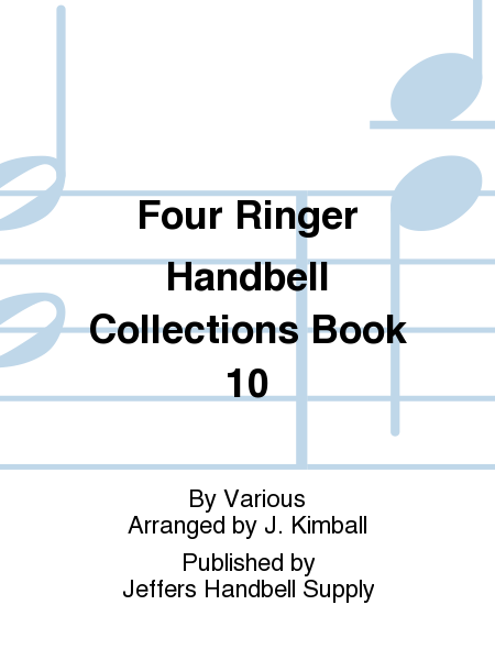 Cover of Four Ringer Handbell Collections Book 10