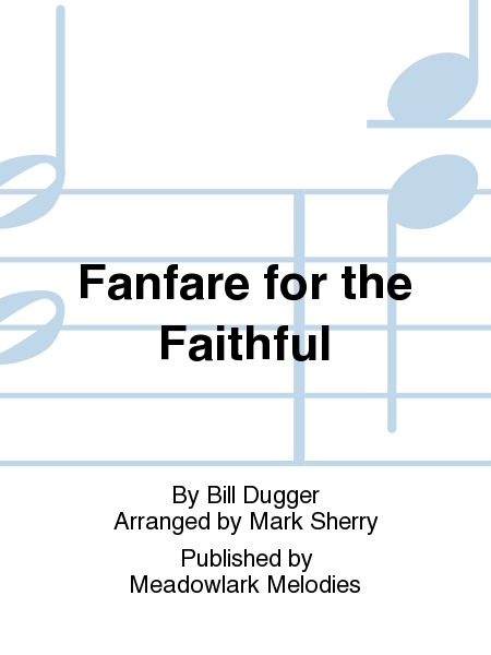 Cover of Fanfare for the Faithful