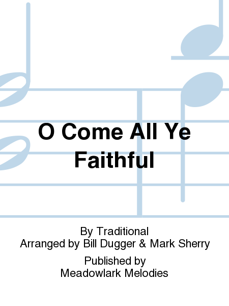 Cover of O Come All Ye Faithful
