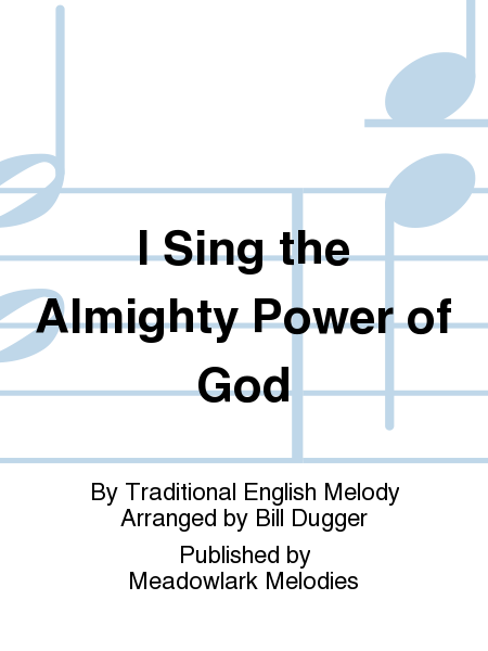 Cover of I Sing the Almighty Power of God