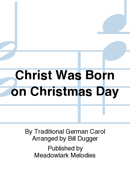 Cover of Christ Was Born on Christmas Day