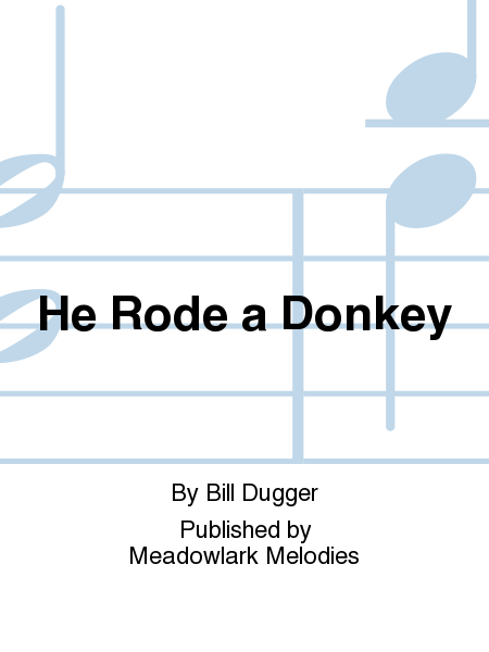 Cover of He Rode a Donkey