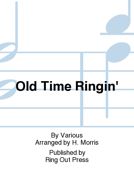 Cover of Old Time Ringin'