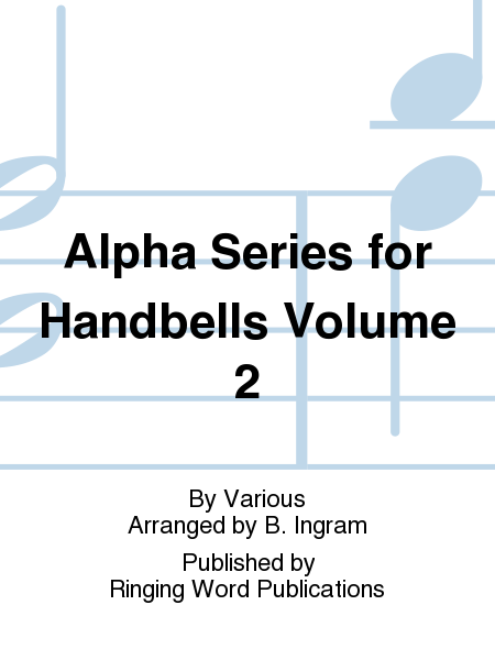 Cover of Alpha Series for Handbells Volume 2
