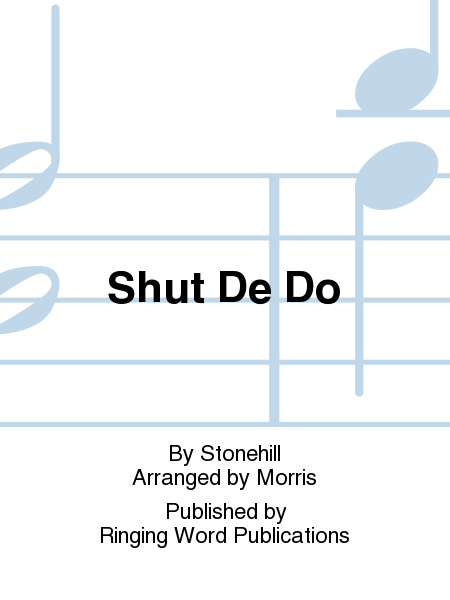 Cover of Shut De Do