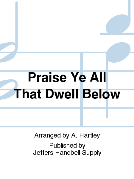Cover of Praise Ye All That Dwell Below