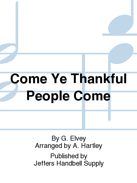 Cover of Come Ye Thankful People Come