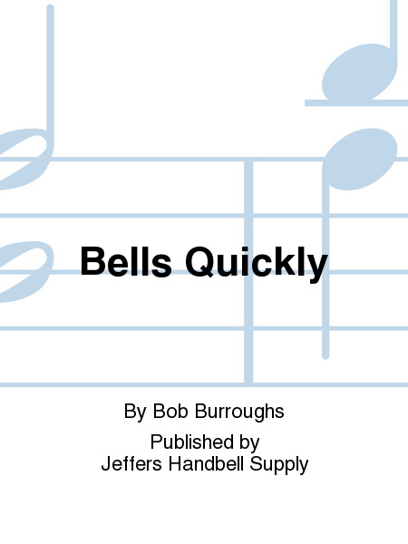 Cover of Bells Quickly