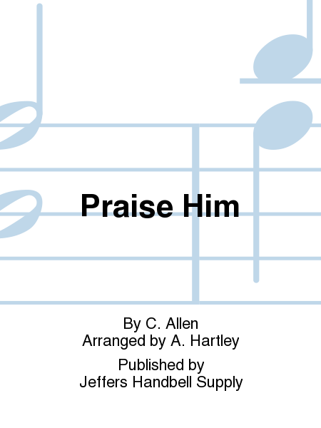 Cover of Praise Him