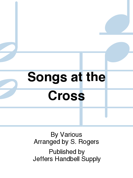 Cover of Songs at the Cross