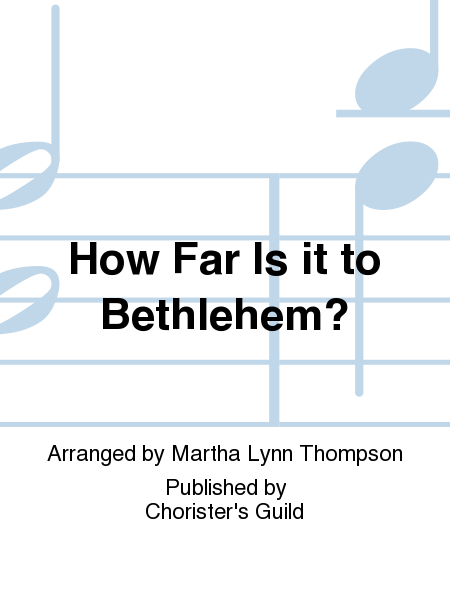 Cover of How Far Is it to Bethlehem?