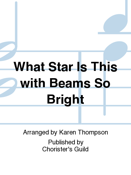 Cover of What Star Is This with Beams So Bright