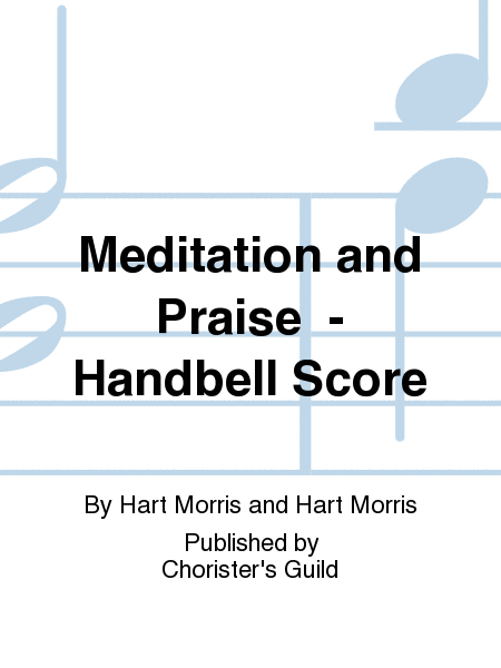 Cover of Meditation and Praise - Handbell Score