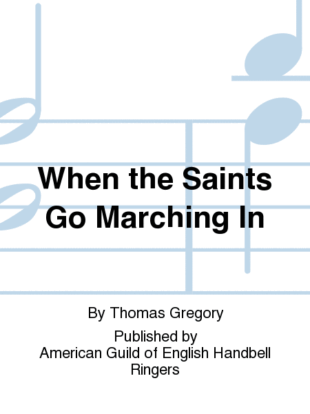Cover of When the Saints Go Marching In